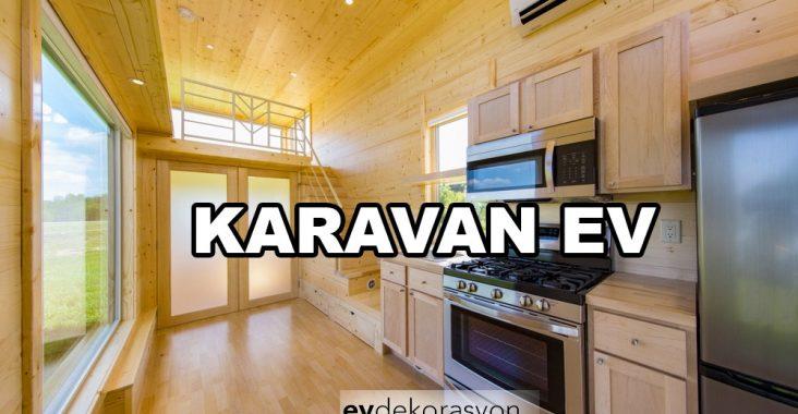 Karavan Ev Tasarımları