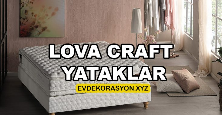 Lova Craft Yataklar
